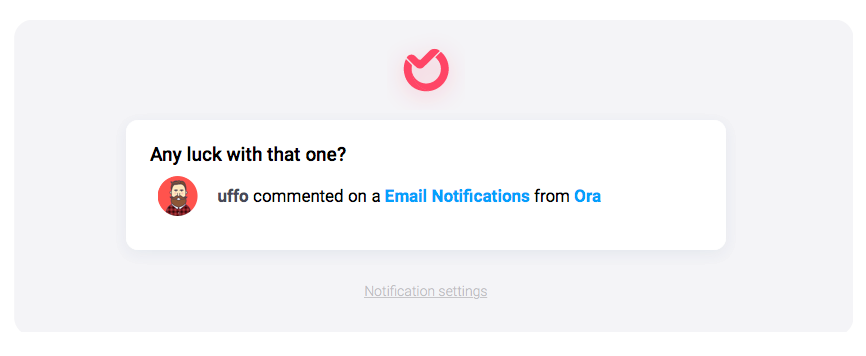 Ora email notifications